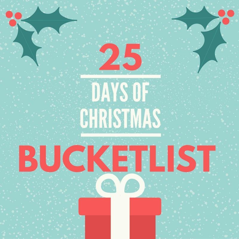 25+Days+Of+Christmas+Bucket+List