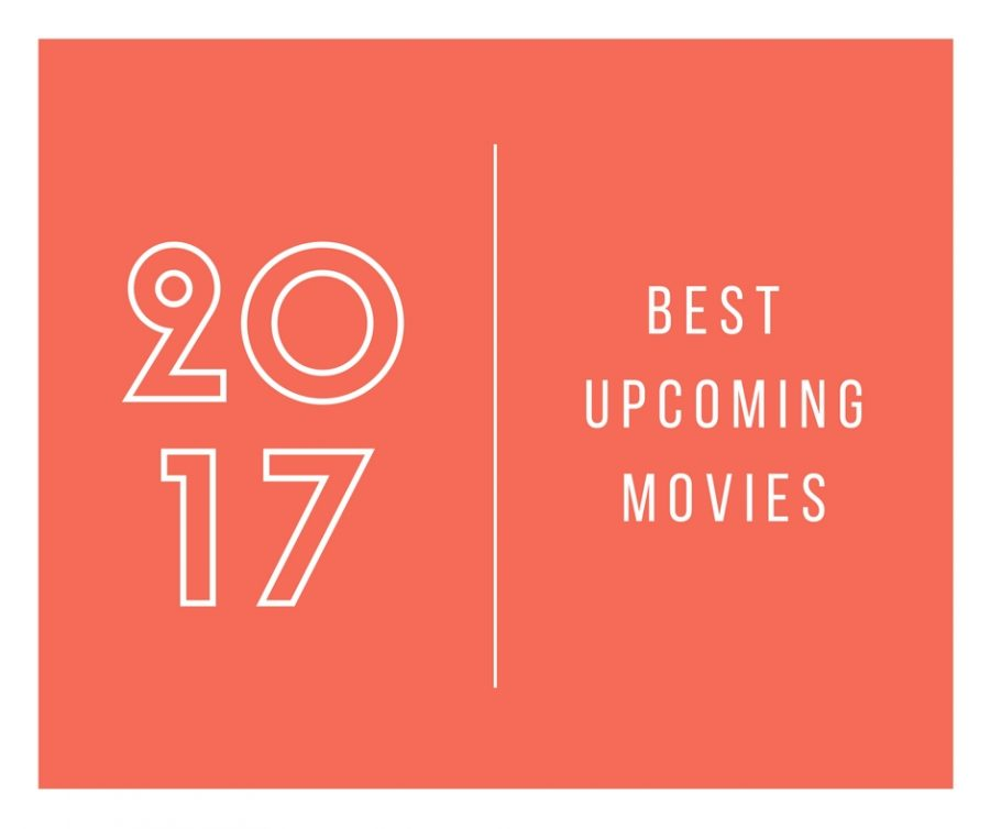 Best+Upcoming+Movies+of+2017
