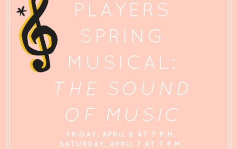 The Upcoming Spring Musical: The Sound of Music