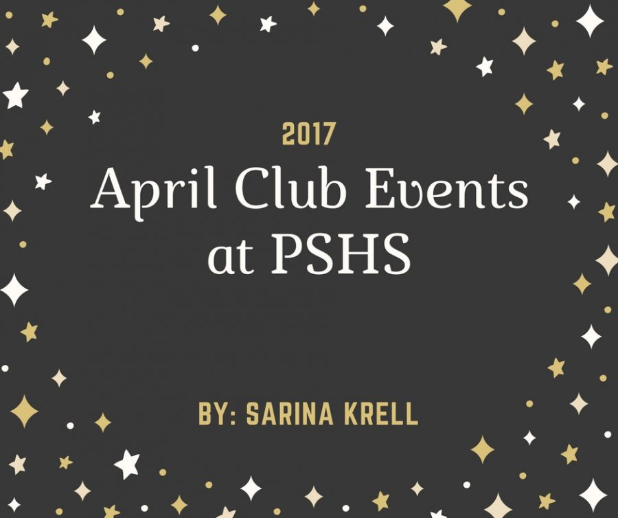 April Club Events at PSHS