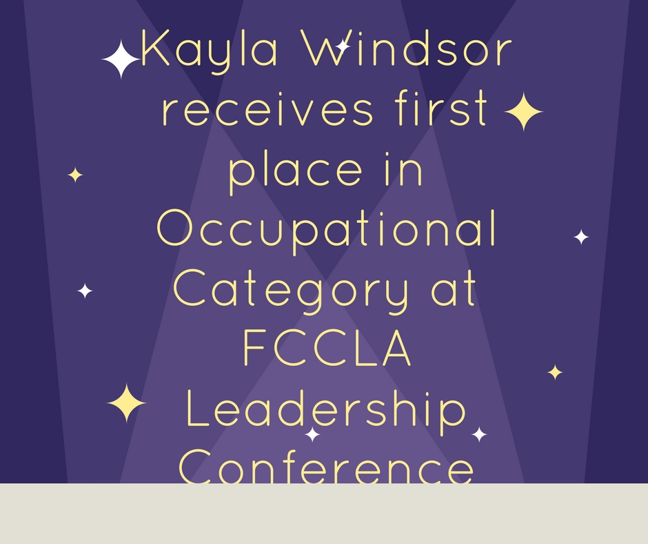 Kayla Windsor receives first place in Occupational Category at FCCLA State Leadership Conference