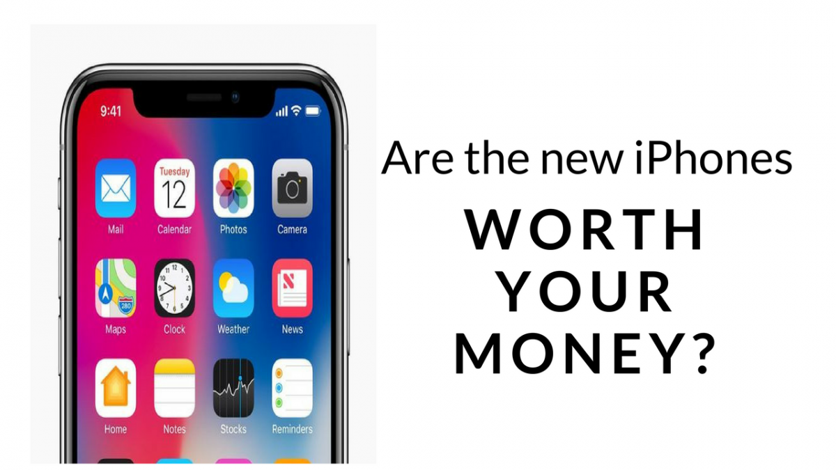 Are the New Apple iPhones Worth Your Money?