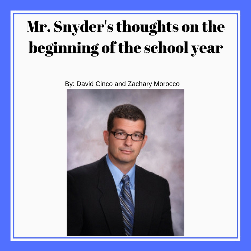 Mr. Snyder's Thoughts on the Beginning of the School Year