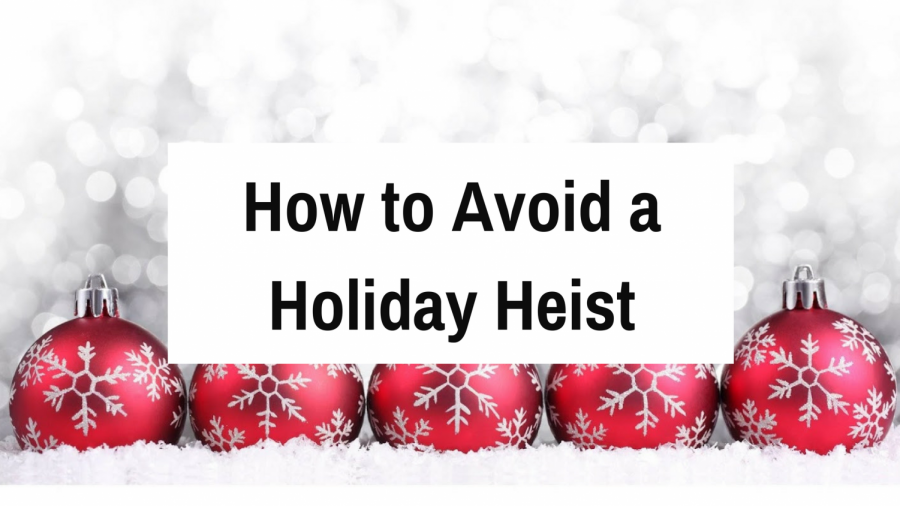 How To Avoid A Holiday Heist