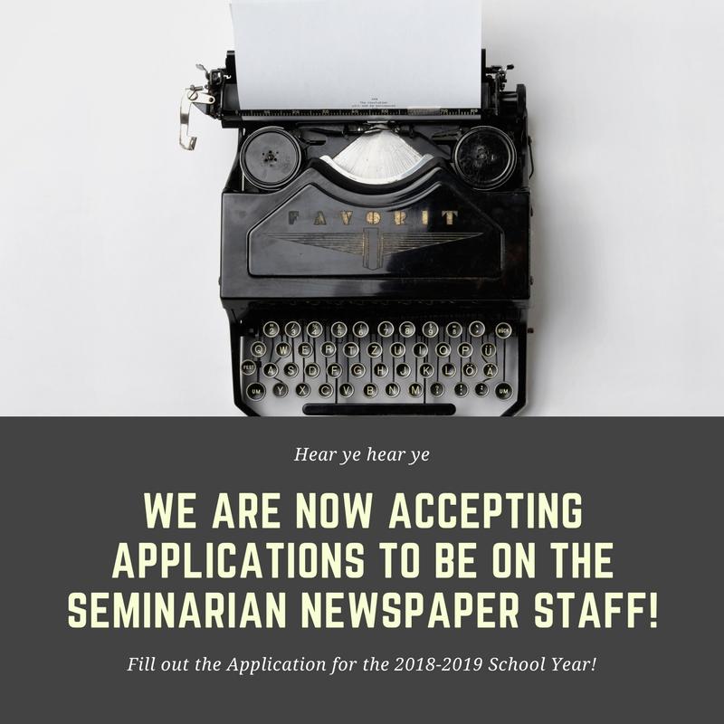 Seminarian+Newspaper+Application+Available+%282019-2020%29