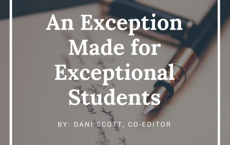 An Exception Made for Exceptional Students