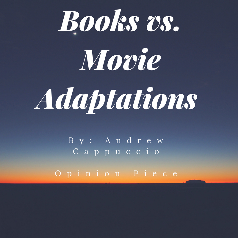 Books+vs.+Movie+Adaptations