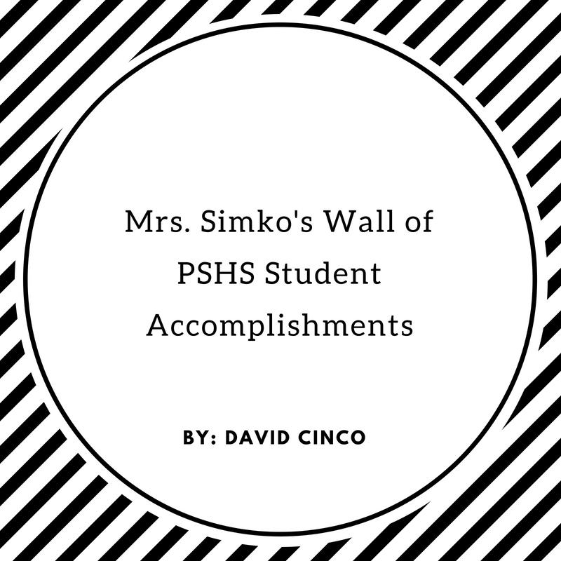 Mrs.+Simko%27s+Wall+of+PSHS+Student+Accomplishments