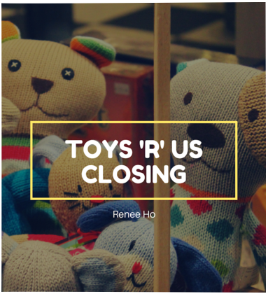 What Did Toys 'R' Us Do Wrong?