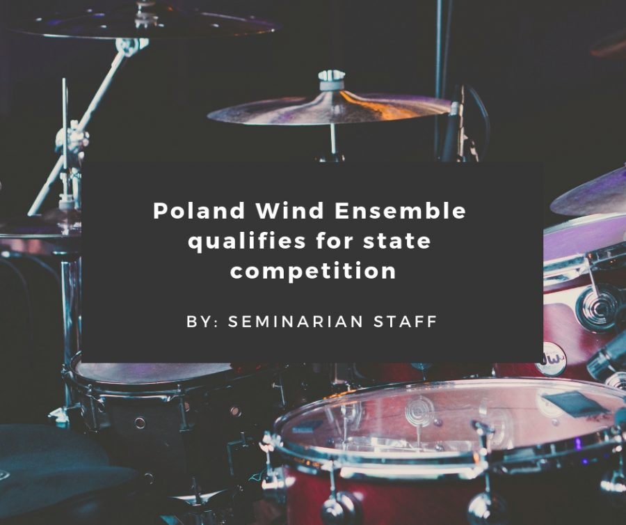 Poland Wind Ensemble qualifies for state