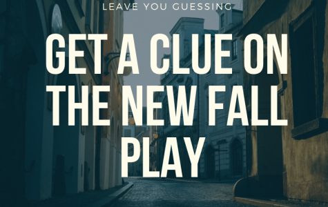 Get A Clue on The New Fall Play