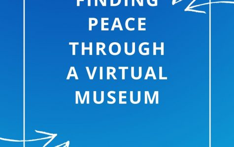Finding Peace Through a Virtual Museum