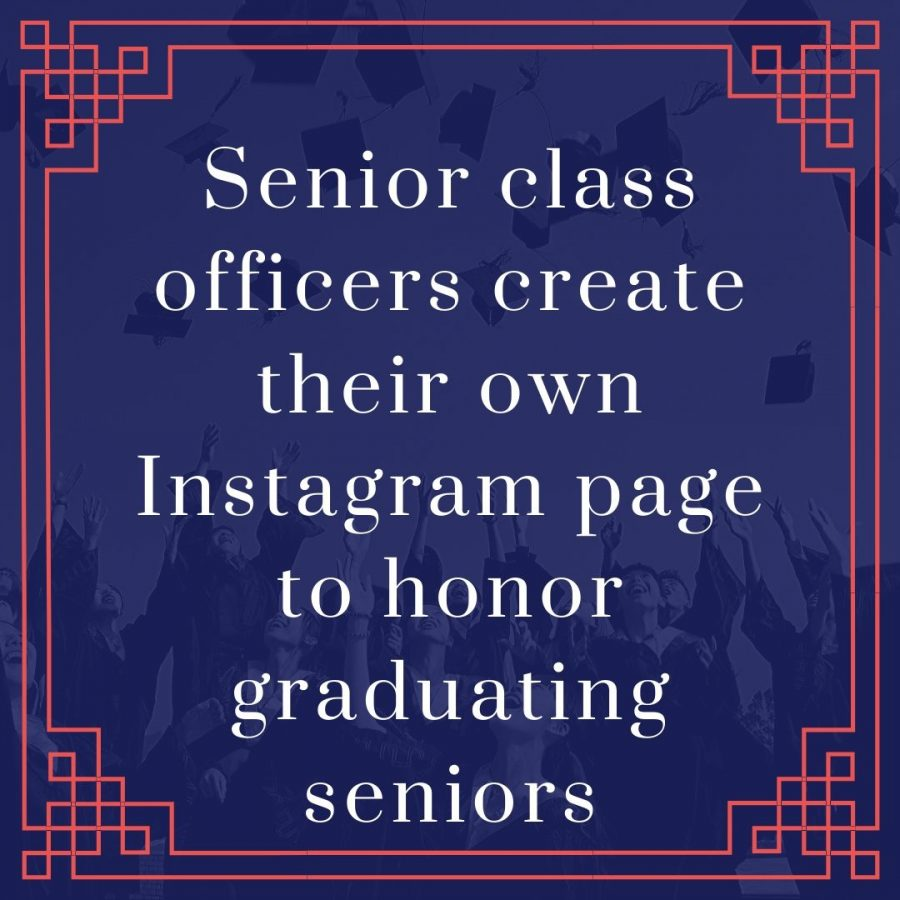 Senior class officers create their own Instagram page to honor graduating seniors