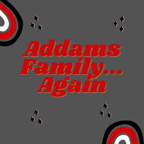 The Addams Family...Again!