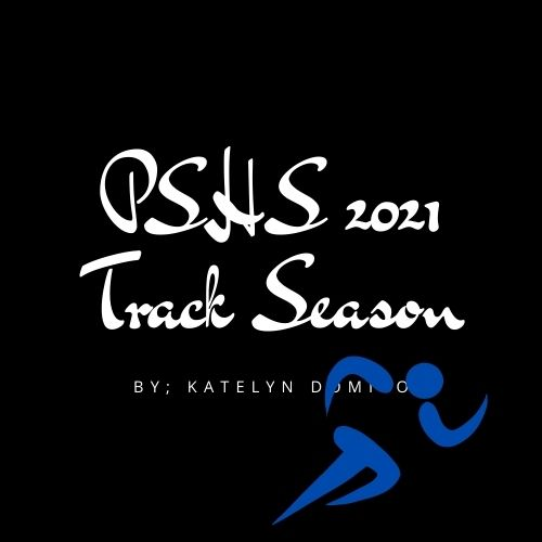 PSHS 2021 Track and Field Season