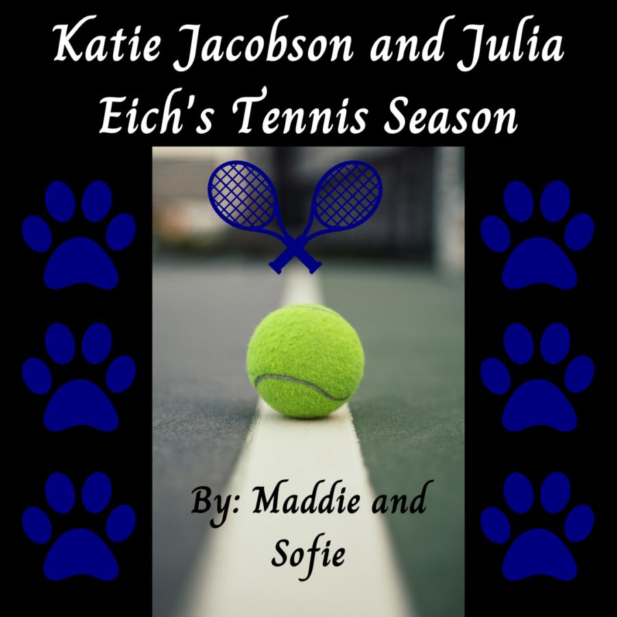 Tennis+Season+with+Seniors+Katie+Jacobson+and+Julia+Eich