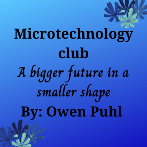 Microtechnology Club: A Bigger Future in a Smaller Shape
